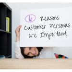 reasons customer personas important