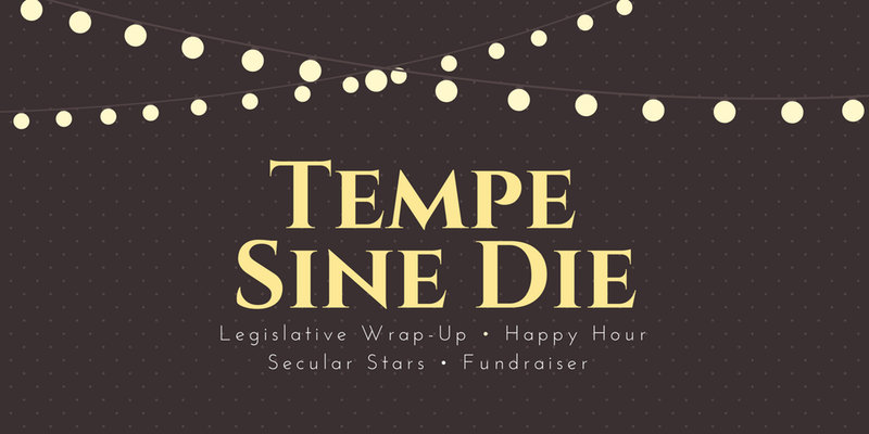 Tucson Sine Die Happy Hour