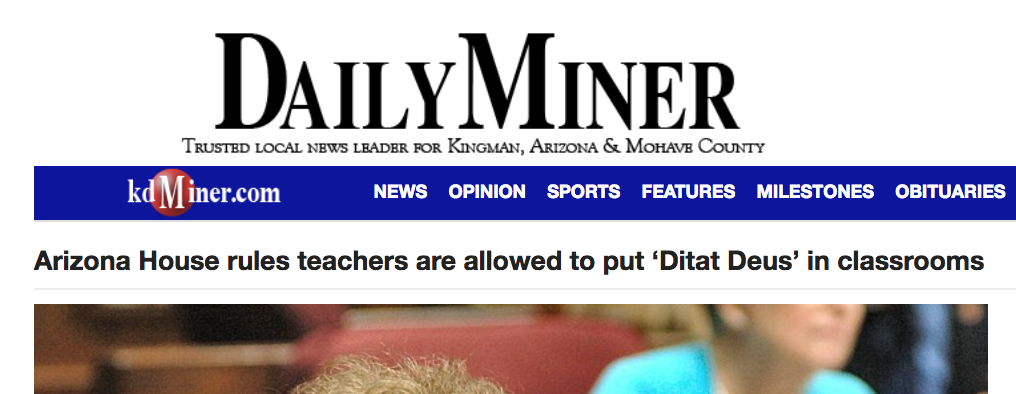 "Daily Miner: AZ Public Schools Can Display ""God Enriches"" Motto"